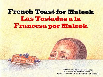 French Toast for Maleek